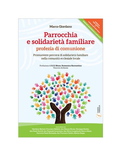 Parrocchia e solidarietà familiare profezia di comunione