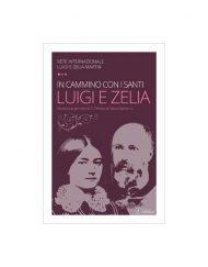 In cammino con i santi Luigi e Zelia