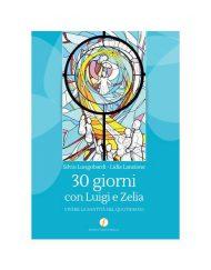 30 giorni con Luigi e Zelia