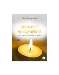 Perseveranti nella preghiera