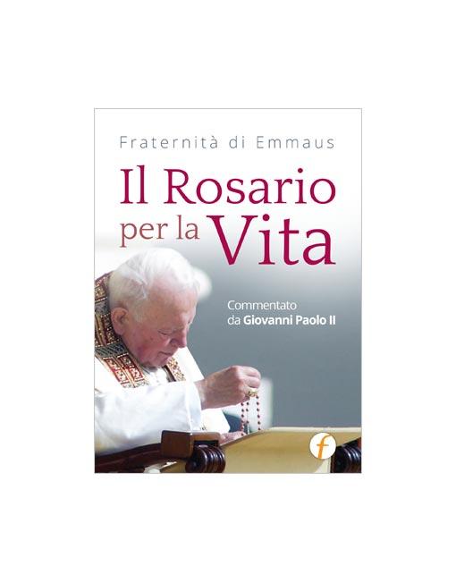 Il rosario per la vita