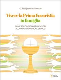 Vivere la Prima Eucaristia in parrocchia