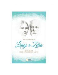 Luigi e Zelia - Il segreto di un matrimonio santo