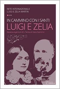 in_cammino_con_i_santi_luigi_e_zelia