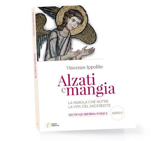 Alzati-e-mangia-500px-(Quaresima-Pasqua-Anno-C)