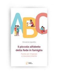 Il piccolo alfabeto della fede in famiglia